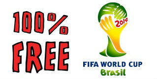 100 percent free world cup 2014