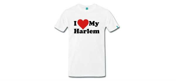 i love my harlem