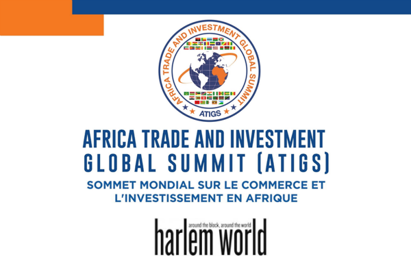 Harlem World Magazine Sponsors The 2018 Africa Trade & Investment Global Summit In DC