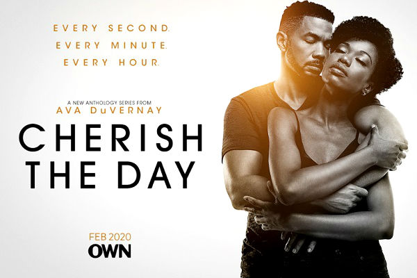 "New: OWN Sets Premiere Date And Unveils Trailer For ""Cherish The Day,"" From Ava DuVernay"