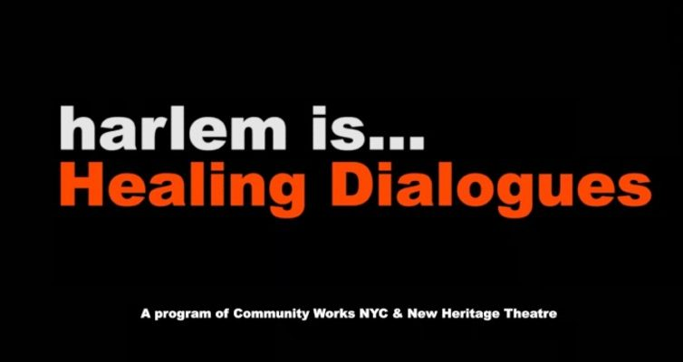Harlem Is… Dialogues Debut …Bringing Harlem Is… Healing To Life And So Much More